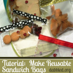 Tutorial:  How to Make Environmentally Friendly Reusable Sandwich/Snack Bags