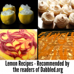 Lemon Week continues... Dabbled readers recommend Lemon Recipes