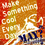 April Challenge: Make Something Cool Every Day