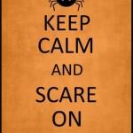 keep calm and SCARE ON printable