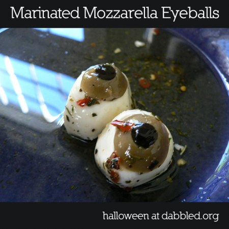recipe marinated mozzarella eyeballs for halloween @ dabbled.org
