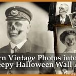 Halloween Decor: How to make Super Creepy Photos (Photoshop Tutorial & Printables)