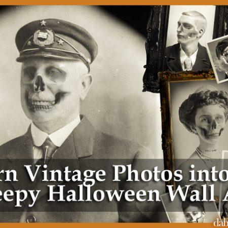 turn vintage photos into creepy halloween wall art dabbled.org
